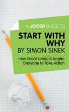 a joosr guide to… start with why by simon sinek (ebook) 9781785672248