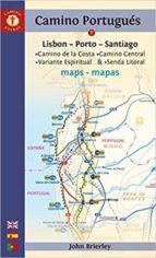 camino portugues maps: lisboa porto santiago (6th ed.) john brierley 9781912216048