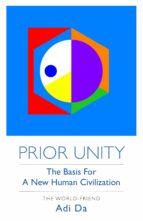 prior unity (ebook)-the world-friend adi da-carolyn lee-9781942789048
