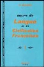 cours de langue et de civilisation francaises.1/ gaston, mauger gaston mauger 9782010080548