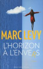 l horizon a l envers marc levy 9782221157848