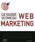 Descarga de libros epub de Google Guide ultime du web-marketing