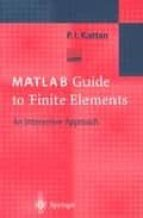 matlab guide to finite elements: an interactive approach-peter issa kattan-9783540438748