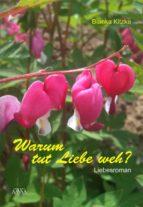 warum tut liebe weh? (ebook)-9783862547548