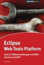 eclipse web tools platform (ebook)-dr. kai brüssau-9783868022148