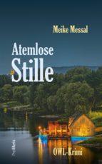 atemlose stille (ebook)-meike messal-9783954751648
