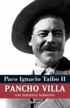 pancho villa (ebook)-paco ignacio taibo ii-9786070743948