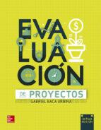 evaluacion de proyectos (8ª ed.) gabriel baca urbina 9786071513748
