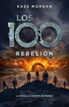 rebelión (los 100 4) (ebook)-kass morgan-9786073160148