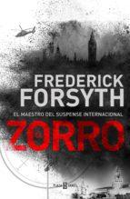 el zorro (ebook) frederick forsyth 9788401021848