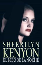 el beso de la noche (cazadores oscuros 5) (ebook)-sherrilyn kenyon-9788401383748