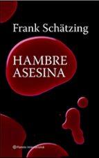 hambre asesina frank schatzing 9788408082248