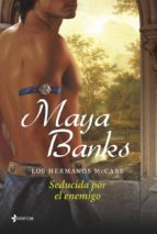 los hermanos mccabe. seducida por el enemigo (ebook)-maya banks-9788408119548