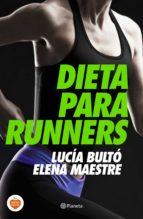 dieta para runners lucia bulto elena maestre 9788408144748