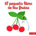 el pequeño libro de las frutas nathalie choux 9788408147848