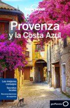 provenza y la costa azul 2016 (lonely planet) (3ª ed.)-alexis averbuck-9788408148548
