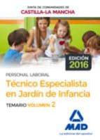 técnico especialista en jardín de infancia (personal laboral de la junta de comunidades de castilla la mancha). temario volumen 2 9788414201848