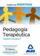 cuerpo de maestros pedagogia terapeutica: temario (vol. 1)-9788414203248