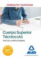 cuerpo superior técnico de la generalitat valenciana (a1). test de la parte general 9788414213148