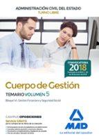 cuerpo de gestion de la administracion civil del estado (turno libre): temario (vol. 5) 9788414214848