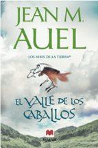 el valle de los caballos (los hijos de la tierra 2)-jean m. auel-9788415120148