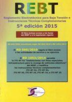 reglamento 5ª edicion electrotecnico para baja tension e instrucc iones tecnicas-9788415270348