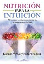 nutrición para la intuición doreen virtue robert reeves 9788415292548