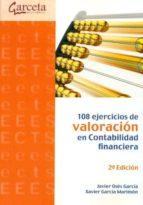 108 ejercicios de valoracion en contabilidad financiera-javier oses garcia-xavier garcia marimon-9788415452348
