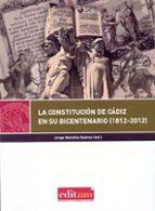 El libro de La constitucion de cadiz en su bicentenario (1812-2012) autor JORGE NOVELLA SUAREZ PDF!