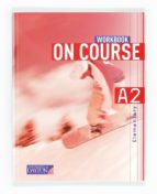 on course for a2 workbook 2012 9788415478348