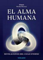 el alma humana: revelaciones del ciclo eterno-monika muranyi-9788415795148
