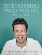 recetas sanas para cada día jamie oliver 9788416220748