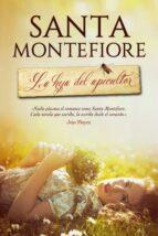 la hija del apicultor-santa montefiore-9788416327348