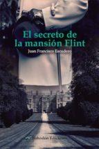 el secreto de la mansión flint (ebook)-juan francisco escudero sánchez-9788416355648