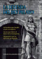 Descargar libros en formato pdf de google books La leyenda del rey pelayo