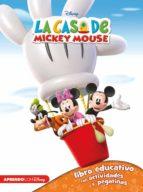 la casa de mickey mouse 1 (libro educativo disney con actividades y pegatinas 2-3 años)-9788416548248