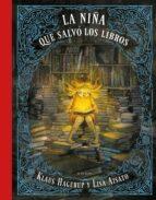 la niña que queria salvar a los libros klaus hagerup 9788416712748