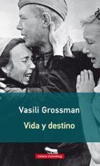 vida y destino - 2017-vasili grossman-9788416734948