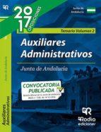 AUXILIARES ADMINISTRATIVOS DE LA JUNTA DE ANDALUCIA. TEMARIO VOLUMEN 2 (2ª ED.)