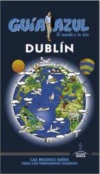 dublin 2016 (guia azul)-9788416766048