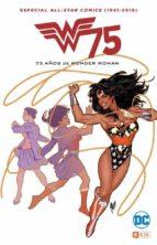 all star comics (1941-2016): 75 años de wonder woman-9788416796748