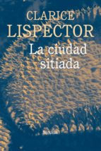 la ciudad sitiada-clarice lispector-9788416854448