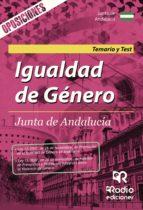 IGUALDAD DE GENERO. JUNTA DE ANDALUCIA. TEMARIO Y TEST