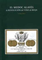 el medoc alaves: la revolucion del vino de rioja ludger mees 9788417048648