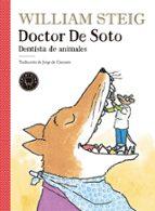doctor de soto: dentista de animales-william steig-9788417059248