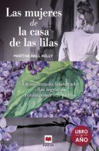 las mujeres de la casa de las lilas-martha hall kely-9788417108748