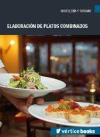 hotr032po - elaboración de platos combinados-9788417446048
