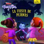 vampirina: la fiesta de pijamas: cuento 9788417529048
