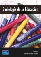 sociologia de la educacion-francisco fernandez-9788420535548