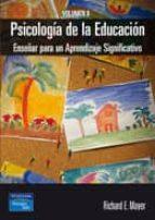 psicologia de la educacion (vol. ii): enseñar para un aprendizaje significativo-richard e. mayer-9788420541648